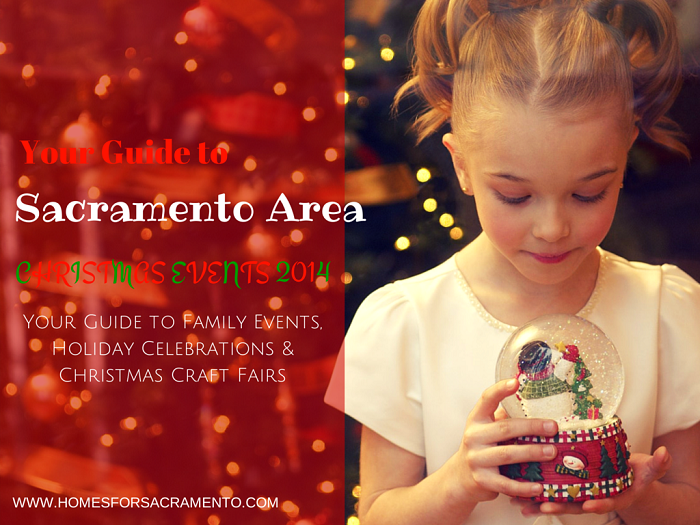 Greater Sacramento Christmas Events & Craft Fairs in 2014